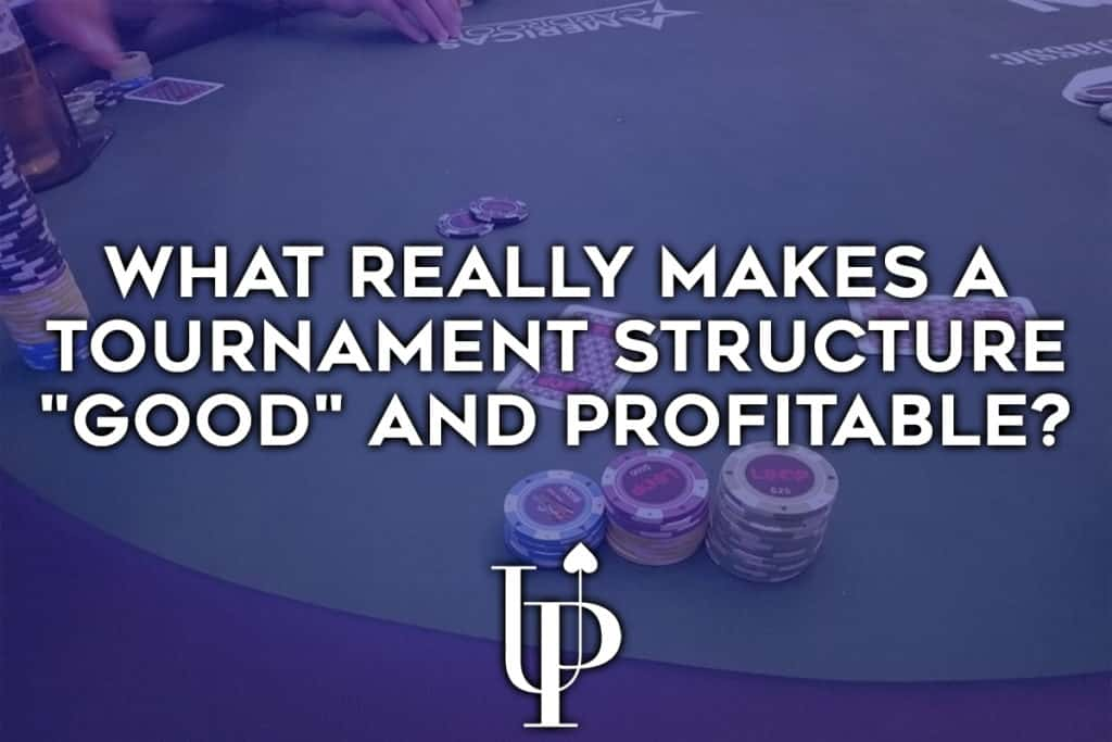 """What Really Makes a Tournament Structure """"Good"""" and Profitable?"""