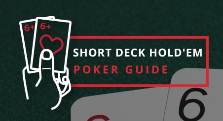 Short Deck Holdem Guide